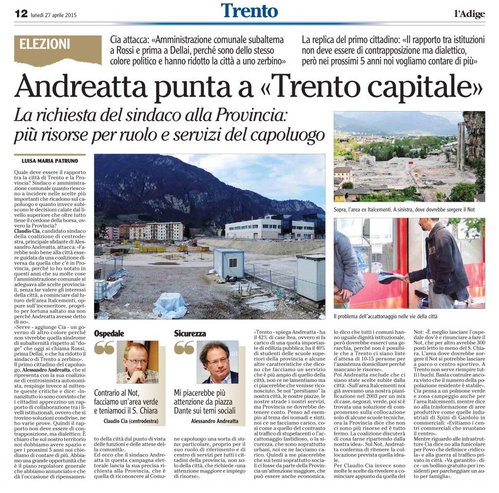 Andreatta punta a «Trento capitale»