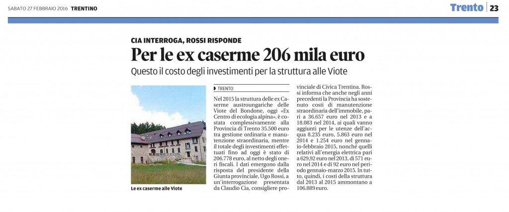 Per le ex caserme 206 mila euro