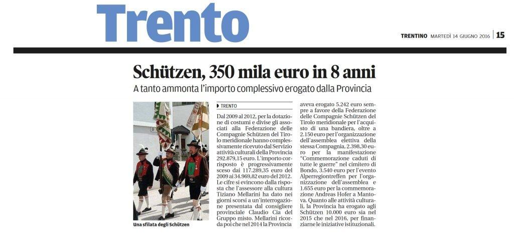 Schutzen, 350 mila euro in 8 anni