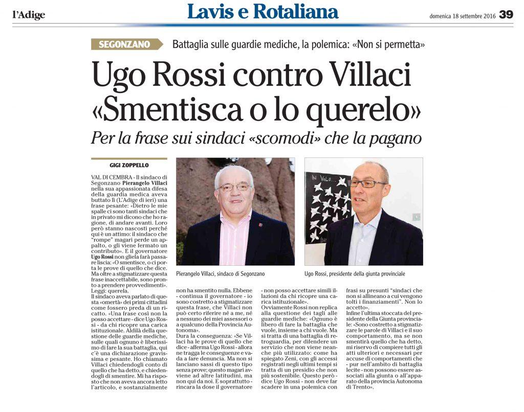 Ugo Rossi contro Villaci, smentisca o lo querelo